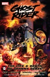 Ghost Rider Vol 2 The Life  Death Of Johnny Blaze