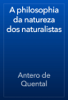 Antero de Quental - A philosophia da natureza dos naturalistas artwork
