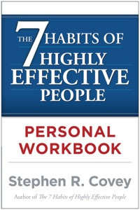 The 7 Habits of Highly Effective People Personal Workbook da Stephen R. Covey