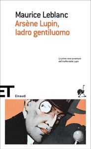 Arsène Lupin, ladro gentiluomo Book Cover
