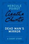 Dead Mans Mirror