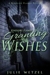 Kindling Flames Granting Wishes