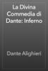 Dante Alighieri - La Divina Commedia di Dante: Inferno 앨범 사진