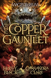 The Copper Gauntlet (Magisterium #2) PDF Download