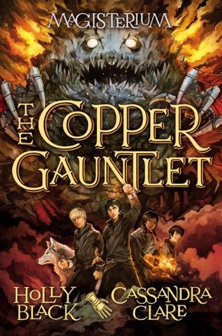 The Copper Gauntlet (Magisterium #2) PDF Download
