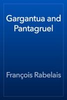 Gargantua and Pantagruel