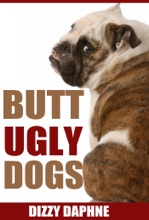 Butt Ugly Dogs: A Photography Survey Of The Top 10 Ugliest Dog Breeds In The World!