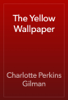 Charlotte Perkins Gilman - The Yellow Wallpaper 앨범 사진