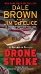 Drone Strike A Dreamland Thriller