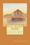 Not Born Here Stories From Marsden NC