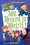 Ms Beard Is Weird