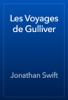 Jonathan Swift - Les Voyages de Gulliver artwork