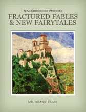Fractured Fables And New Fairytales