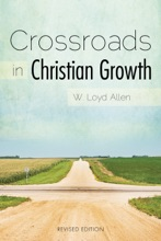 Crossroads In Christian Growth