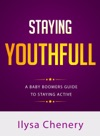Staying Youthful A Baby Boomers Guide To Staying Active