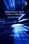 British Womens Travel To Greece 18401914