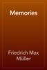 Friedrich Max Müller - Memories artwork
