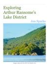 Exploring Arthur Ransomes Lake District