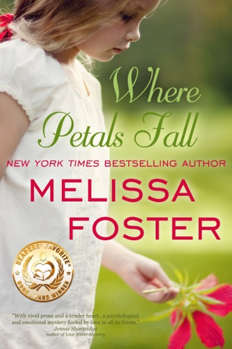 Melissa Foster - Where Petals Fall