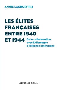 Les élites françaises entre 1940 et 1944 La couverture du livre martien