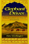 Elephant Driver A Tale Of Adventure And Romance In Ancient India
