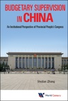 Budgetary Supervision In China An Institutional Perspective Of Provincial Peoples Congress