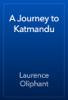 Laurence Oliphant - A Journey to Katmandu artwork