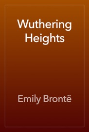 Wuthering Heights - Emily Brontë Book