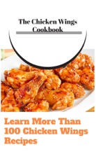 The Chicken Wings Cookbook