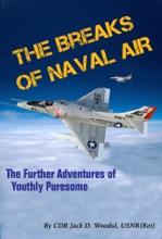 The Breaks Of Naval Air