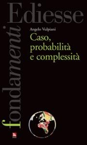 Caso, probabilità e complessità di Angelo Vulpiani Copertina del libro