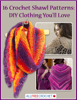 Prime Publishing - 16 Crochet Shawl Patterns: DIY Clothing You'll Love ilustración