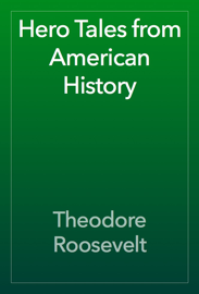 Hero Tales from American History book