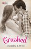 Lauren Layne - Crushed: A Rouge Contemporary Romance artwork