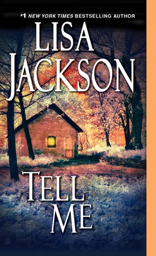 Lisa Jackson - Tell Me