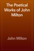 John Milton - The Poetical Works of John Milton artwork