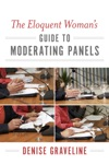 The Eloquent Womans Guide To Moderating Panels