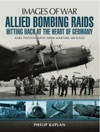 Allied Bombing Raids Hittiing Back At The Heart Of Germany