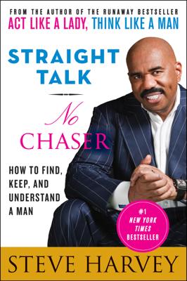 Straight Talk, No Chaser - Steve Harvey book