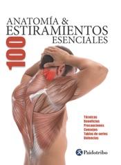 Anatomía & 100 estiramientos Esenciales (Color)