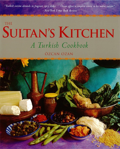 Sultans Kitchen By Ozcan Ozan On Apple Books