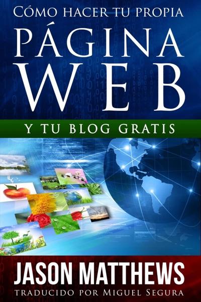 Cómo hacer tu propia página web y tu blog gratis