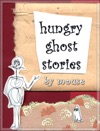 Hungry Ghost Stories