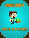 Minecraft Kids Stories Book An Unofficial Minecraft Book