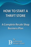 How To Start A Thrift Store A Complete Resale Shop Business Plan