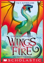 Wings of Fire Book 3: The Hidden Kingdom