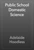 Adelaide Hoodless - Public School Domestic Science жЏ'ењ–