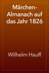 Mrchen-Almanach Auf Das Jahr 1826