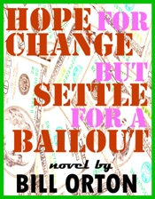 Hope For Change... But Settle for a Bailout