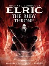 Michael Moorcocks Elric - Volume 1 The Ruby Throne